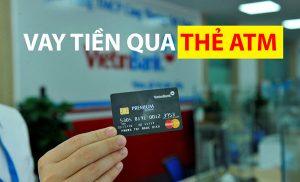 Vay tiền qua thẻ atm vietinbank có những cách nào?