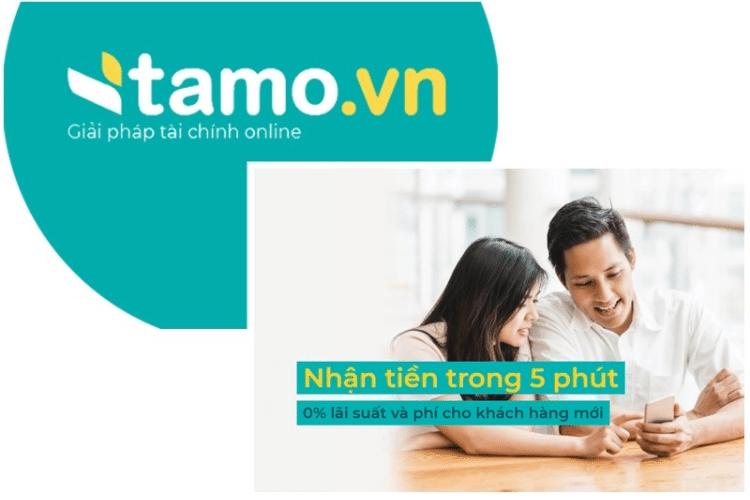 Tamo – Vay tiền đơn giản, biết kết quả nhanh. Khách hàng mới có nhiều ưu đãi hấp dẫn